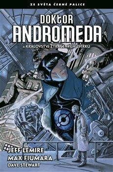 Obálka titulu Doktor Andromeda a království ztracených zítřků