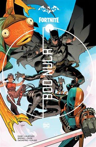 Batman / Fortnite: Bod nula
