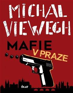 Obálka titulu Mafie v Praze