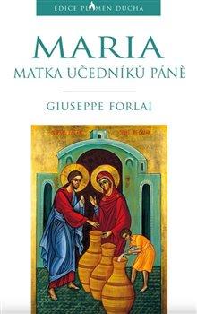Maria, Matka učedníků Páně