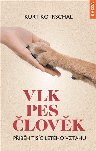 VLK-PES-ČLOVĚK