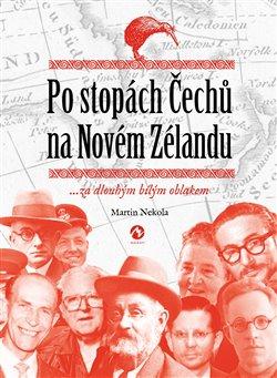 Obálka titulu Po stopách Čechů na Novém Zélandu