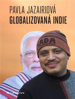 Obálka titulu Globalizovaná Indie