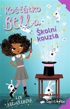 Obálka titulu Košťátko Bella - Školní kouzla