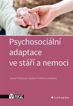 Obálka titulu Psychosociální adaptace ve stáří a nemoci