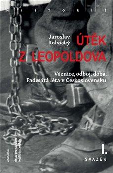 Obálka titulu Útěk z Leopoldova (3 svazky)
