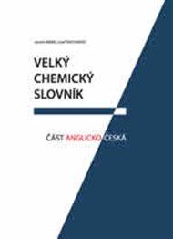 Velký chemický slovník: Část anglicko-česká