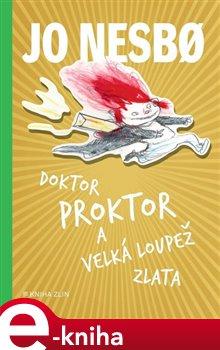 Doktor Proktor a velká loupež zlata