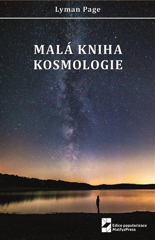 MALÁ KNIHA KOSMOLOGIE
