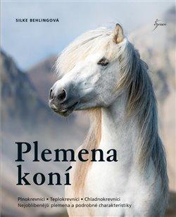 Plemena koní - Silke Behlingová