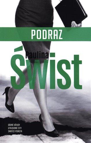 Paulina Świst – Podraz