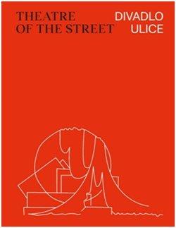 Obálka titulu Divadlo ulice / Theatre of the Street