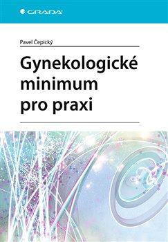 Gynekologické minimum pro praxi