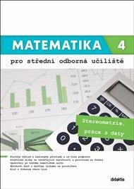 Matematika 4 pro střední odborná učiliště