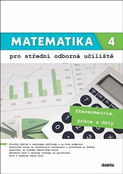 Matematika 4 - pro střední odborná učiliště