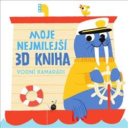 Moje nejmilejší 3D kniha - Vodní kamarádi