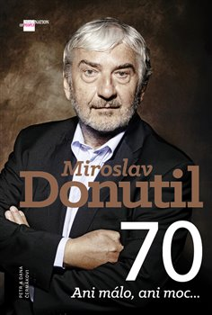 Obálka titulu Miroslav Donutil 70