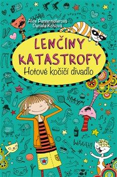 Obálka titulu Lenčiny katastrofy - Hotové kočičí divadlo