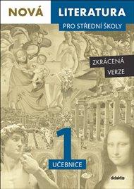 Nová literatura pro střední školy 1 učebnice - Zkrácená verze