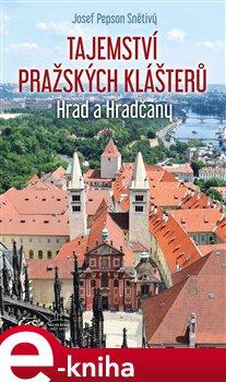 Tajemství pražských klášterů