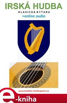 Obálka titulu Irská hudba - Klasická kytara (+online audio)