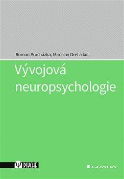 Obálka titulu Vývojová neuropsychologie
