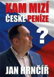 Kam mizí české peníze?