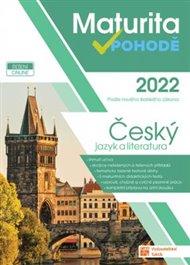 Maturita v pohodě - Český jazyk a literatura 2022