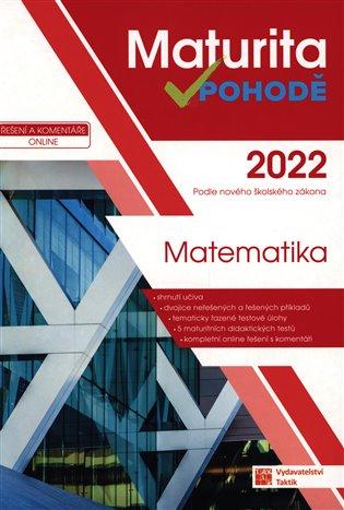 MATURITA V POHODĚ 2022 MATEMATIKA
