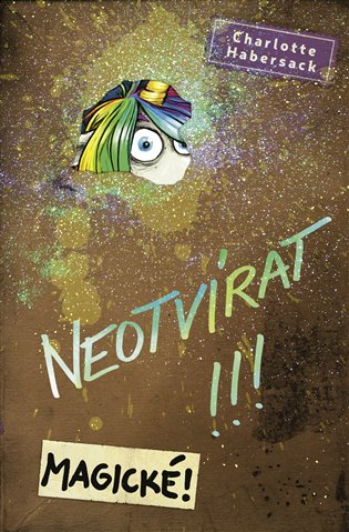 NEOTVÍRAT!!! MAGICKÉ!