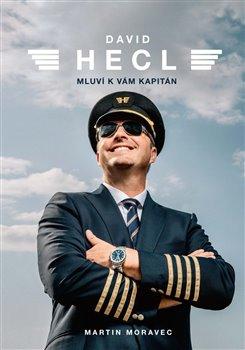 Obálka titulu David Hecl: Mluví k vám kapitán
