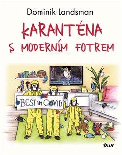 Obálka titulu Karanténa s moderním fotrem