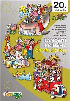 Obálka titulu Famózní příběhy Čtyřlístku z roku 2004
