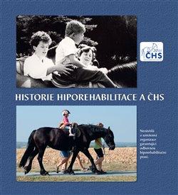 Historie Hiporehabilitace a ČHS