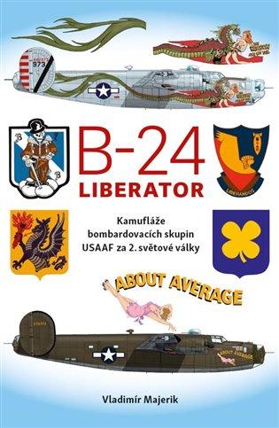 B-24 LIBERATOR - KAMUFLÁŽE BOMBARDOVACÍCH SKUPIN