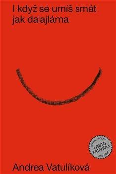 I když se umíš smát jak dalajláma - Andrea Vatulíková