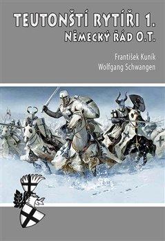 Obálka titulu Teutonští rytíři I.
