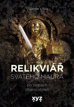 Obálka titulu Relikviář svatého Maura