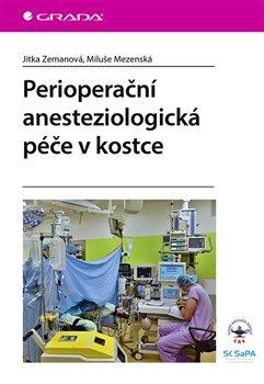 Perioperační anesteziologická péče v kostce