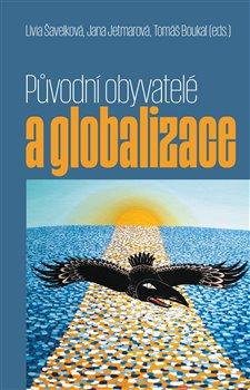 Obálka titulu Původní obyvatelé a globalizace