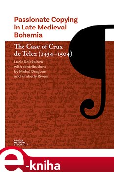 Passionate Copying in Late Medieval Bohemia