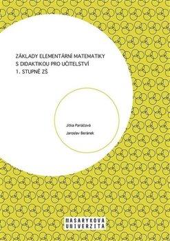 Základy elementární matematiky s didaktikou pro učitelství 1. stupně ZŠ