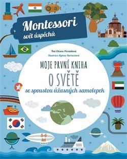 Obálka titulu Montessori-Moje první kniha o světě