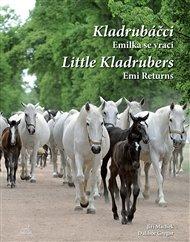 Kladrubáčci - Emilka se vrací / Little Kladrubers Emi Returns