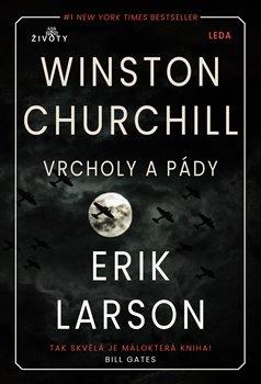 Obálka titulu Vrcholy a pády Winstona Churchilla