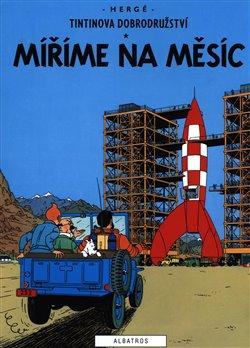 Tintin 16 - Míříme na Měsíc - Hergé