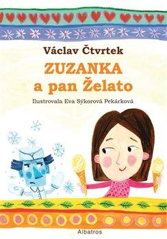 Zuzanka a pan Želato - Václav Čtvrtek
