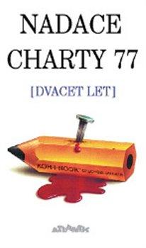 Obálka titulu Nadace Charty 77. Dvacet let