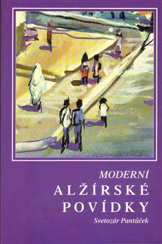 Obálka titulu Moderní alžírské povídky