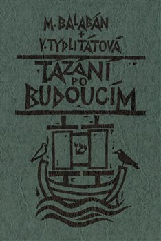 Obálka titulu Tázání po budoucím